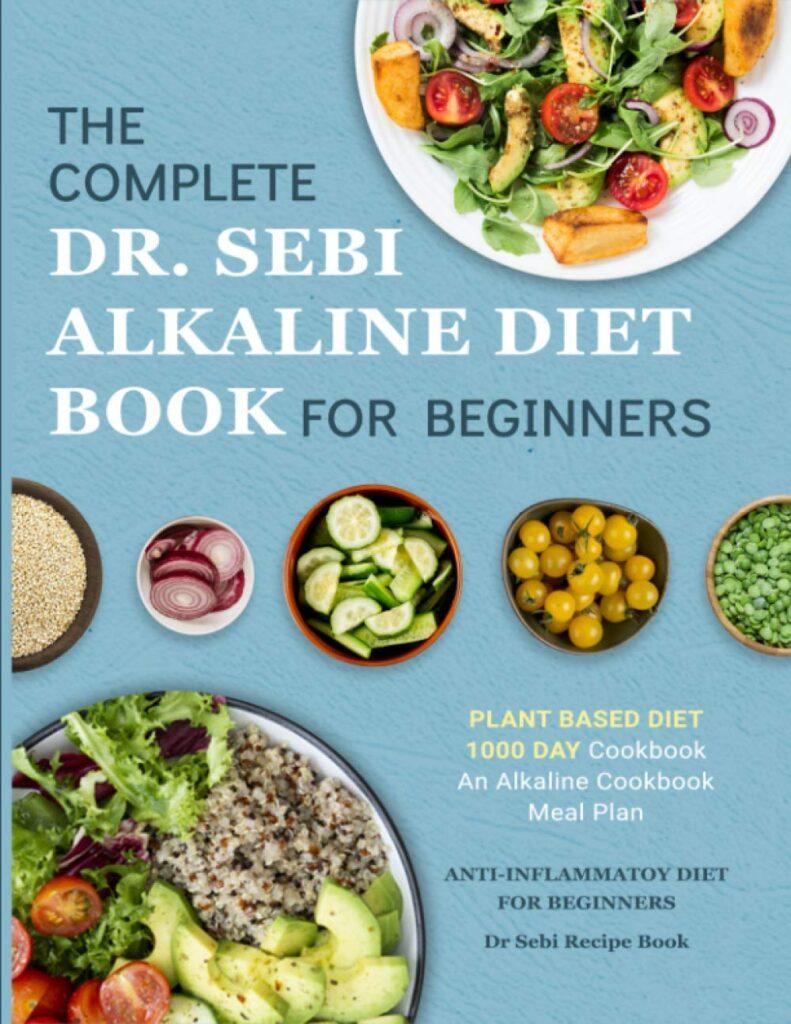 Dr. Sebi Alkaline Diet Cookbook