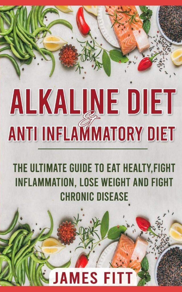 Alkaline Diet & Anti- Inflammatory Diet For Beginners