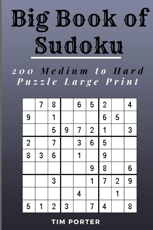 Big Book of Sudoku - Medium to Hard -1000 Puzzles