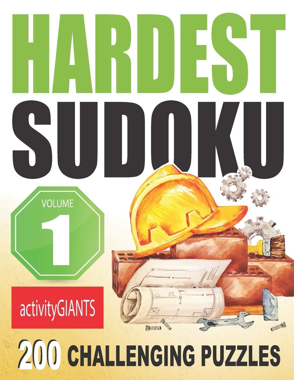 Hardest Sudoku Volume 1 200 Challenging Puzzles (Hard Sudoku)