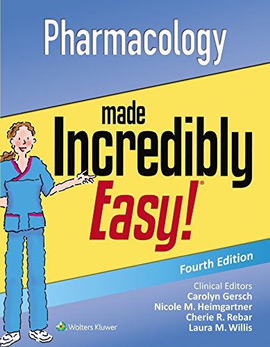 Pharmacology Made Incredibly Easy 4th Edition