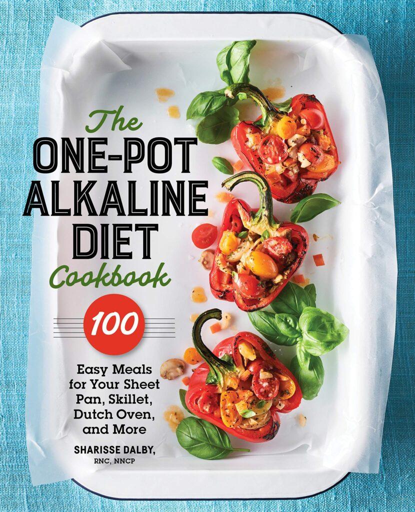 The One-Pot Alkaline Diet Cookbook