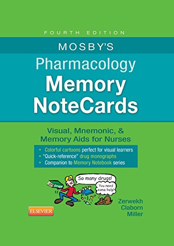 Mosby's Pharmacology Memory NoteCards: Visual, Mnemonic, and Memory Aids for Nurses 5th Edition